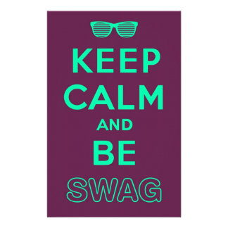 Keep Calm and Be Swag Sunglasses slogan Stationery
