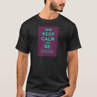 Keep Calm and Be Swag Sunglasses slogan T-Shirt