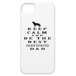 Keep calm and be the best Golden Retriever dad iPhone 5 Case