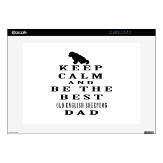 Keep calm and be the best Old English Sheepdog dad Decal For Laptop