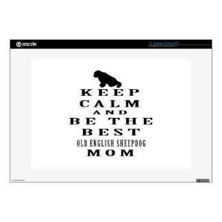 Keep calm and be the best Old English Sheepdog mom Laptop Decals