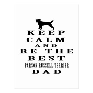 Keep calm and be the best Parson Russell Terrier Postcard