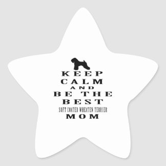Keep calm and be the best Soft Coated Wheaten Sticker