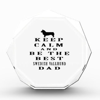 Keep Calm And Be The Best Swedish Vallhund Dad Award