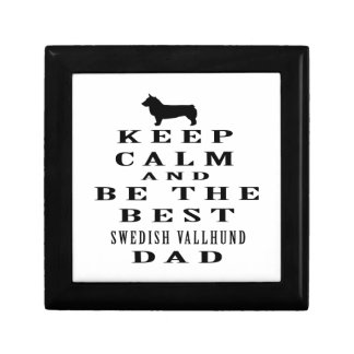 Keep Calm And Be The Best Swedish Vallhund Dad Gift Box