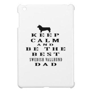Keep Calm And Be The Best Swedish Vallhund Dad iPad Mini Case