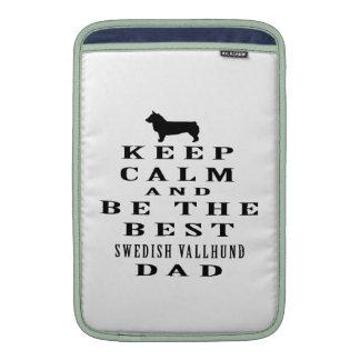 Keep Calm And Be The Best Swedish Vallhund Dad MacBook Air Sleeve