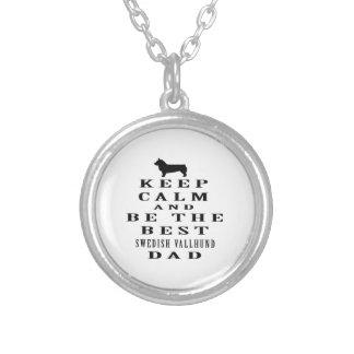 Keep Calm And Be The Best Swedish Vallhund Dad Custom Jewelry
