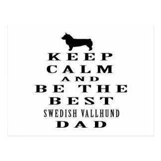 Keep Calm And Be The Best Swedish Vallhund Dad Postcard