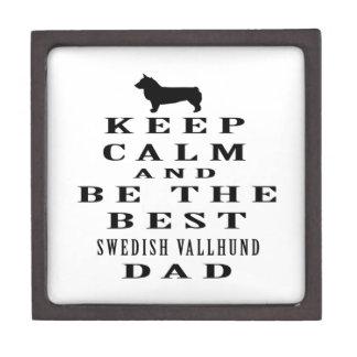 Keep Calm And Be The Best Swedish Vallhund Dad Premium Gift Box