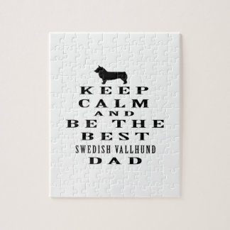 Keep Calm And Be The Best Swedish Vallhund Dad Puzzles