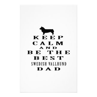Keep Calm And Be The Best Swedish Vallhund Dad Customized Stationery