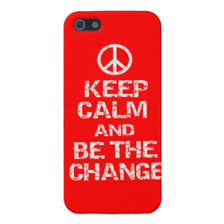 KEEP CALM AND BE THE CHANGE - IPHONE 5/5S CASE