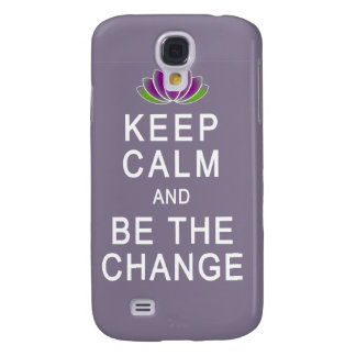 Keep Calm and Be the Change Tshirt Samsung Galaxy S4 Cover