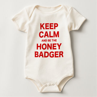 Keep Calm and be the Honey Badger Baby Bodysuit