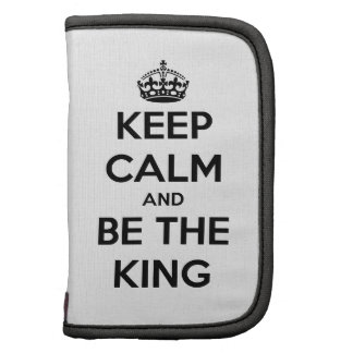 Keep Calm and be the King Folio Planner