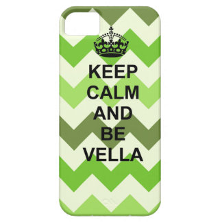 Keep calm and Be Vella phone case iPhone 5 Covers