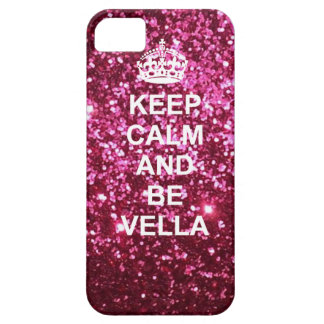 Keep calm and Be Vella phone case iPhone 5 Case
