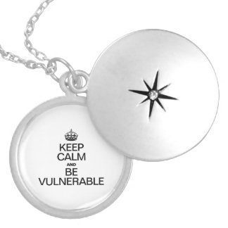 KEEP CALM AND BE VULNERABLE LOCKET