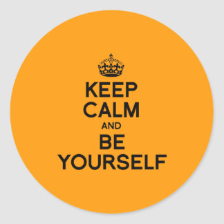 KEEP CALM AND BE YOURSELF - Halloween -.png Round Stickers