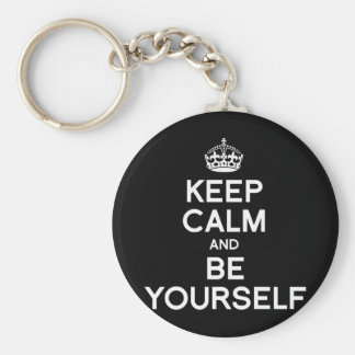 KEEP CALM AND BE YOURSELF KEYCHAIN