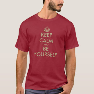Keep calm and be yourself t-shirt in faux gold