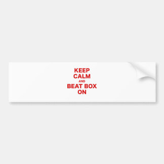 Keep Calm and Beat Box On Bumper Sticker