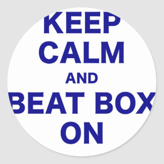 Keep Calm and Beat Box On Classic Round Sticker