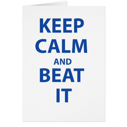 Keep Calm and Beat It Card