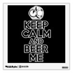 Keep Calm and Beer Me Wall Sticker