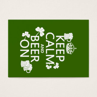 Keep Calm and Beer On (irish) (any color) Business Card