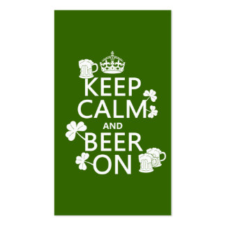 Keep Calm and Beer On (irish) (any color) Double-Sided Standard Business Cards (Pack Of 100)