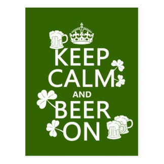 Keep Calm and Beer On (irish) (any color) Postcard