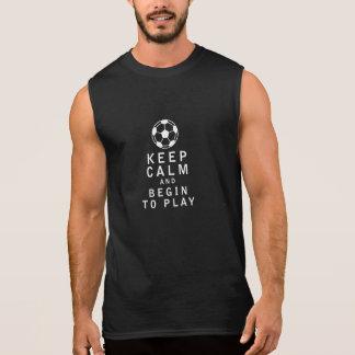 Keep Calm and Begin to Play Sleeveless Shirt