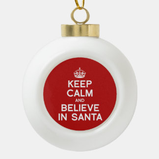 KEEP CALM AND BELIEVE IN SANTA ORNAMENTS