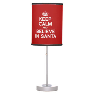 KEEP CALM AND BELIEVE IN SANTA TABLE LAMP