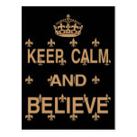 Keep Calm and Believe Post Card