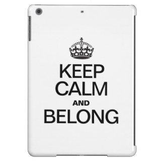 KEEP CALM AND BELONG CASE FOR iPad AIR