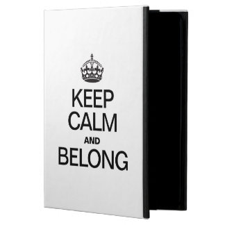 KEEP CALM AND BELONG COVER FOR iPad AIR