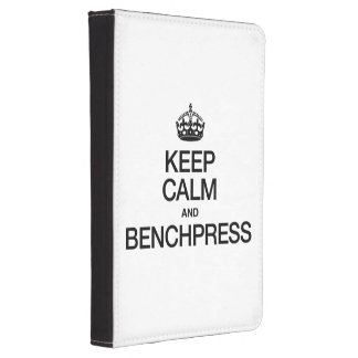 KEEP CALM AND BENCHPRESS.ai Kindle Case
