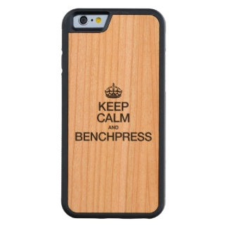 KEEP CALM AND BENCHPRESS.ai Carved® Cherry iPhone 6 Bumper Case