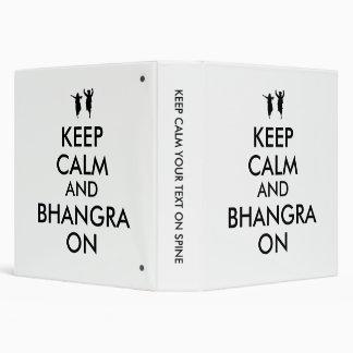 Keep Calm and Bhangra On Dancing Customizable Binder