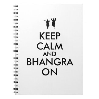Keep Calm and Bhangra On Dancing Customizable Spiral Note Book