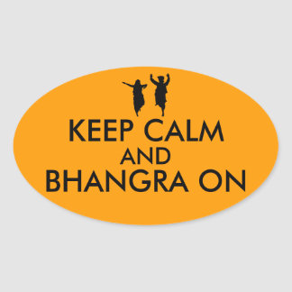 Keep Calm and Bhangra On Dancing Customizable Oval Sticker