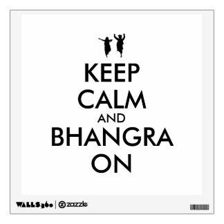 Keep Calm and Bhangra On Dancing Customizable Wall Decal