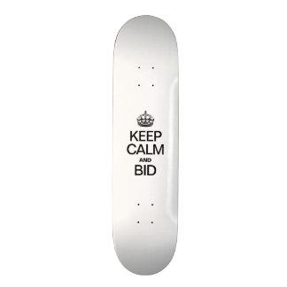 KEEP CALM AND BID CUSTOM SKATE BOARD