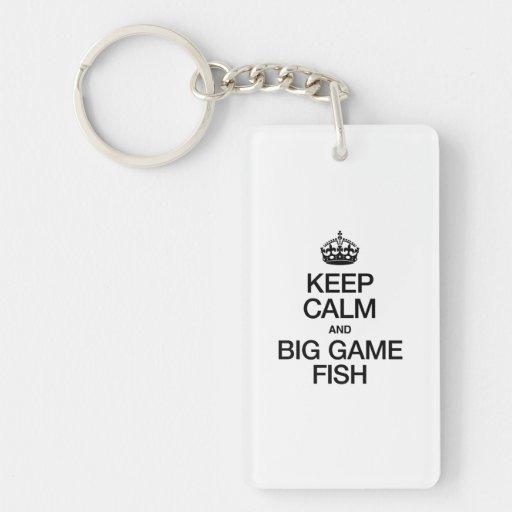 KEEP CALM AND BIG GAME FISH RECTANGULAR ACRYLIC KEYCHAINS
