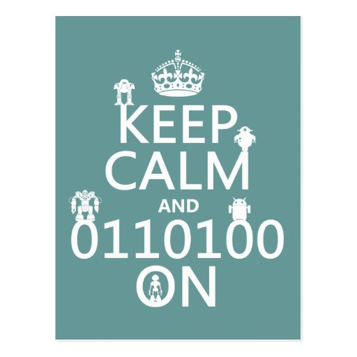 Keep Calm and (Binary) On (robots)(any color) Postcard