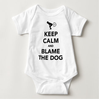 Keep Calm And Blame The Dog Baby Bodysuit