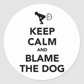 Keep Calm And Blame The Dog Classic Round Sticker